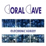 Coral Cave - Electronic Variety
