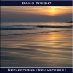 David Wright - Reflections Remastered