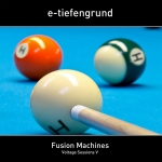 E-Tiefengrund - Fusion Machines Voltage Sessions V