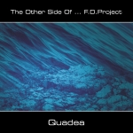 F.D.Project - The Other Side of... Quadea