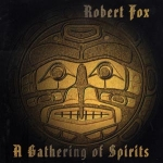 Robert Fox - A Gathering of Spirits (CD)
