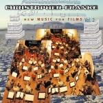Christopher Franke - New Music for Films Vol. 2