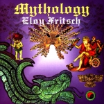 Eloy Fritsch - Mythology