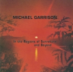 Michael Garrison - 3 CD Offer