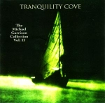 Michael Garrison - Tranquility Cove