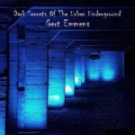 Gert Emmens - Dark Secrets Of The Urban Underground