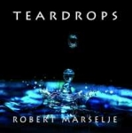 Robert Marselje - Teardrops