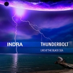 Indra - Thunderbolt Live at the Black Sea