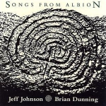 Jeff Johnson + Brian Dunning - Songs from Albion