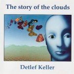 Detlef Keller - The Story of the Clouds