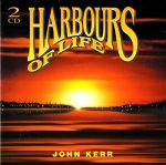 John Kerr - Harbours of Life