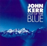 John Kerr - Out of the Blue