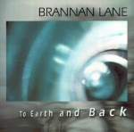 Brannan Lane - To Earth and Back