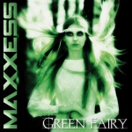 Maxxess - Green Fairy