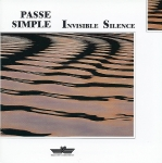 Passe Simple - Invisible Silence