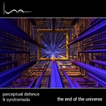 Perceptual Defence + Syndromeda - The End of the Universe