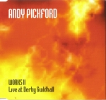 Andy Pickford - Works Vol. II