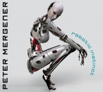 Peter Mergener - Robotic Instinct (LTD)