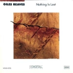 Giles Reaves - Nothing is Lost