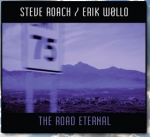 Steve Roach + Erik Wollo - The Road Eternal