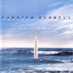 Carsten Schnell - Moments in the Past