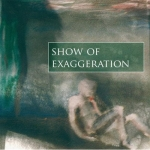 Woestheinrich + Muench - Show of Exaggeration
