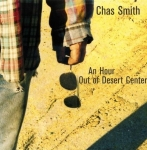 Chas Smith - An Hour out of Desert Center