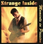 Strange Inside - Moments in Passion
