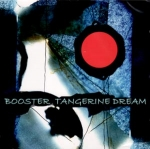 Tangerine Dream - Booster 1