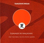 Tangerine Dream - Summer in Nagasaki (TDI)