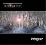 Transceive - Intrigue