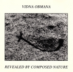 Vidna Obmana - Revealed by Composed Nature