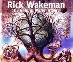 Rick Wakeman - The Natural World Trilogy