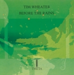 Tim Wheater - Before the Rains