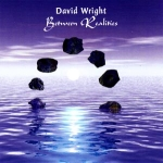David Wright - Between Realities