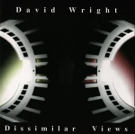 David Wright - Dissimilar Views