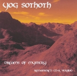 Yog Sothoth - Dreams of Mystery